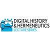 Digital History and Hermeneutics lecture series