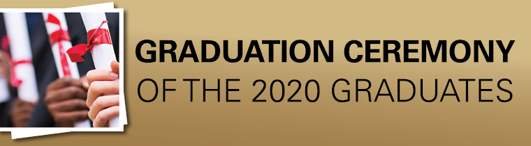Graduation Ceremony of the 2020 graduates