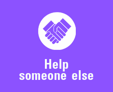 Help someone else