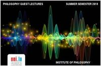 Philosophy Guest Lectures - Summer Semester 2019